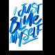 I just blue myself