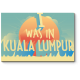 Привет из Куала-Лумпур